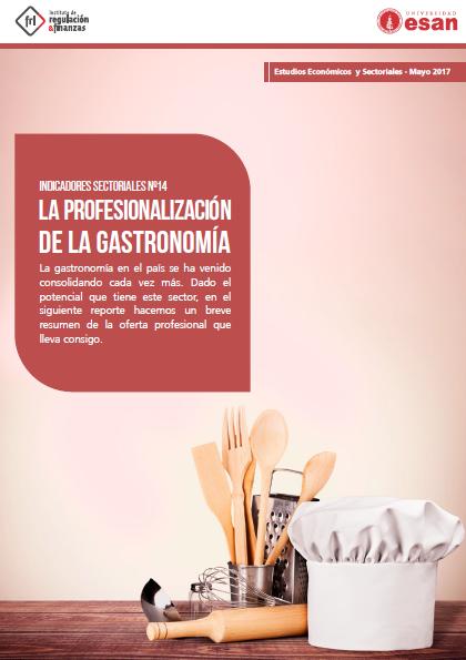 La profesionaliación de la gastronomía