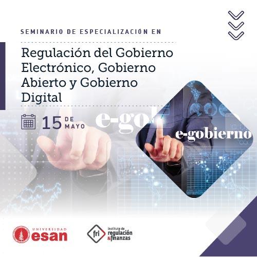 Seminario de Especialización en Regulación del Gobierno Electrónico, Gobierno Abierto y Gobierno Digital