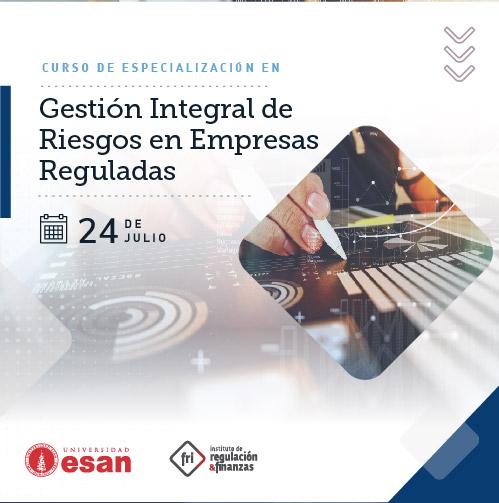 Curso de Especialización en Gestión Integral de Riesgos en Empresas Reguladas