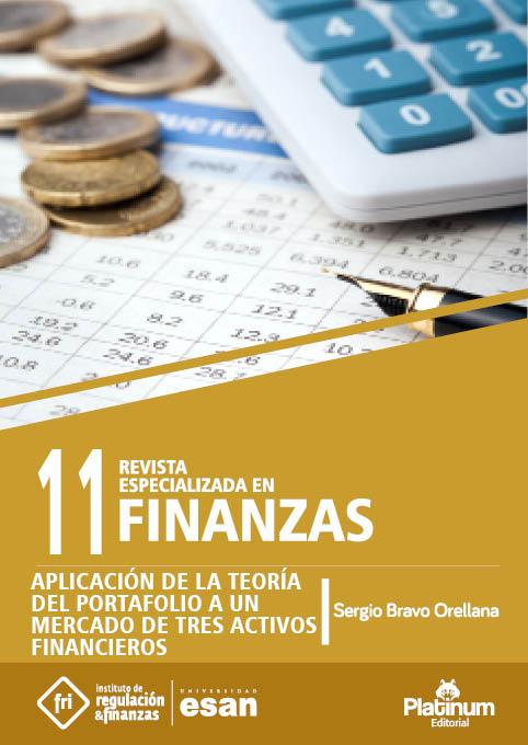 Aplicación de la Teoría de Porafolio a un mercado de tres activos financieros