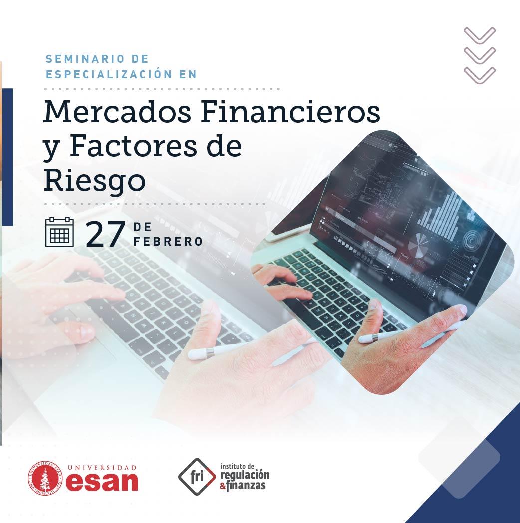 Seminario de Especialización en Mercados Financieros y Factores de Riesgo