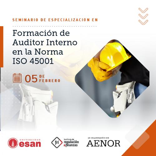Seminario de Especialización en Formación de Auditor Interno en la Norma ISO 45001