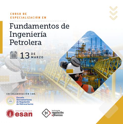Curso de Especialización en Fundamentos de Ingeniería Petrolera