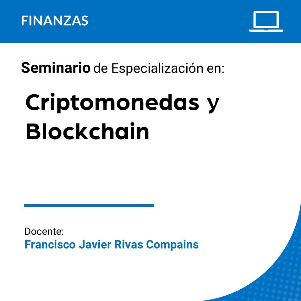 Seminario Internacional de Especialización en Criptomonedas y Blockchain