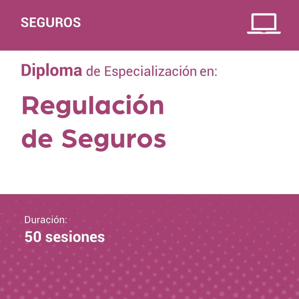 Diploma de Especialización en Regulación de Seguros