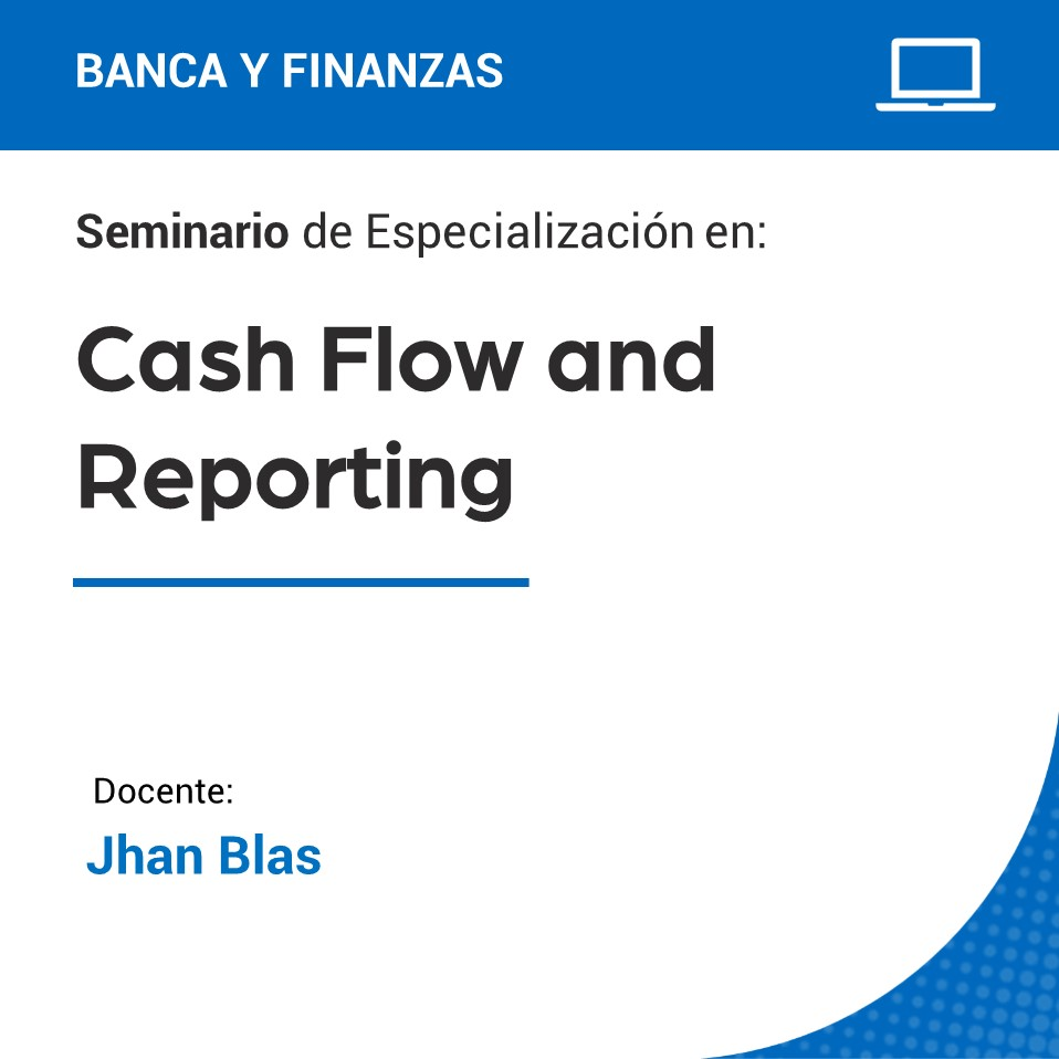 Seminario de Especialización en Cash Flow and Reporting