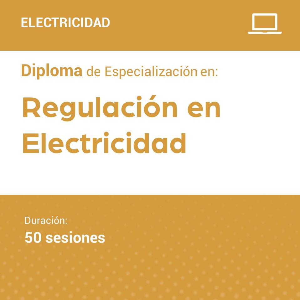 Diploma de Especialización en Regulación en Electricidad