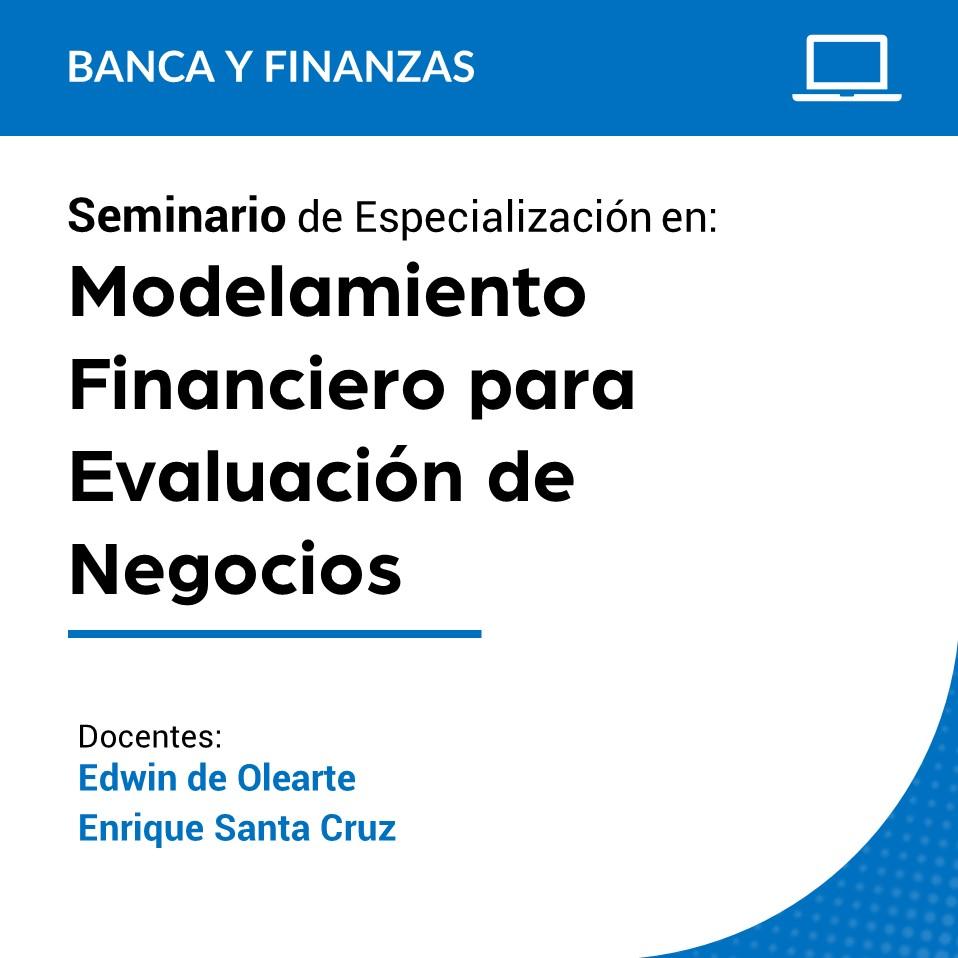 Seminario de Especialización en Modelamiento Financiero para Evaluación de Negocios