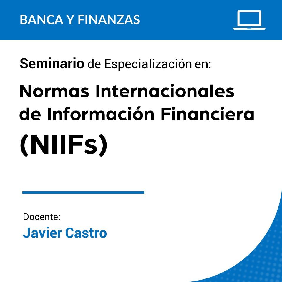 Seminario de Especialización en Normas Internacionales de Información Financiera (NIIFs)
