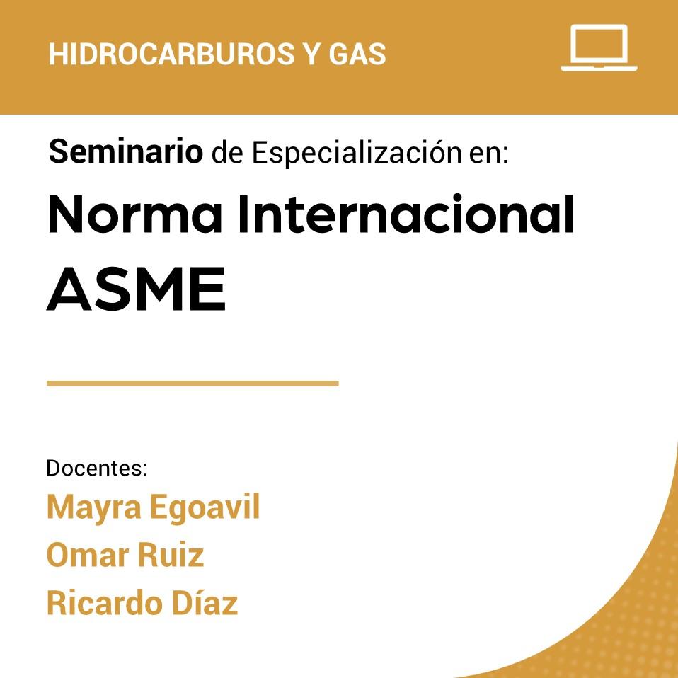 Seminario de Especialización en Norma Internacional ASME