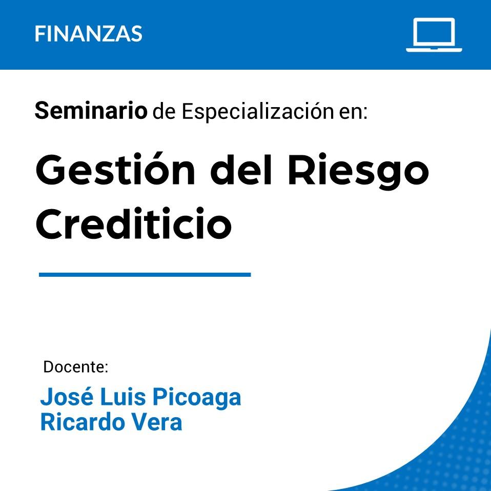 Seminario de Especialización en Gestión del Riesgo Crediticio
