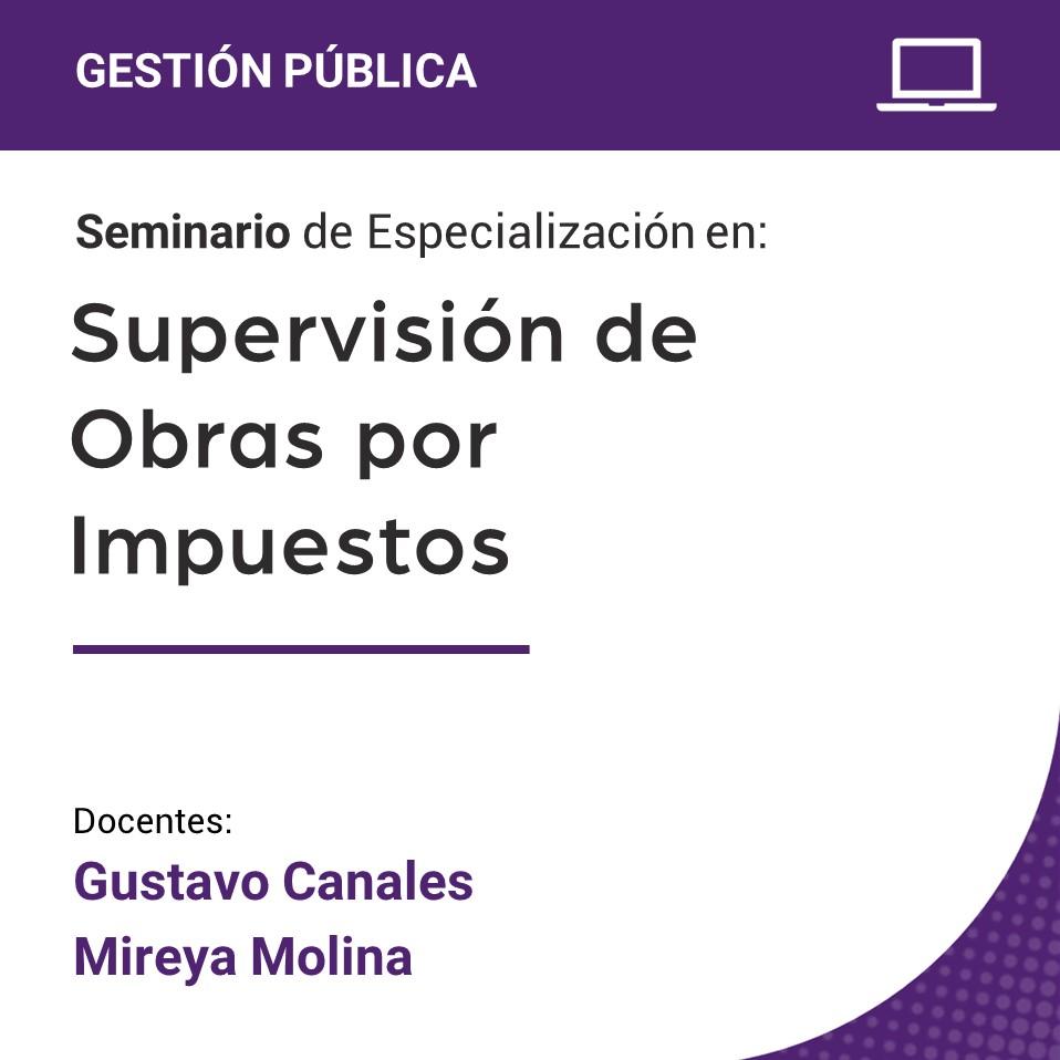 Seminario de Especialización en Supervisión de Obras por Impuestos