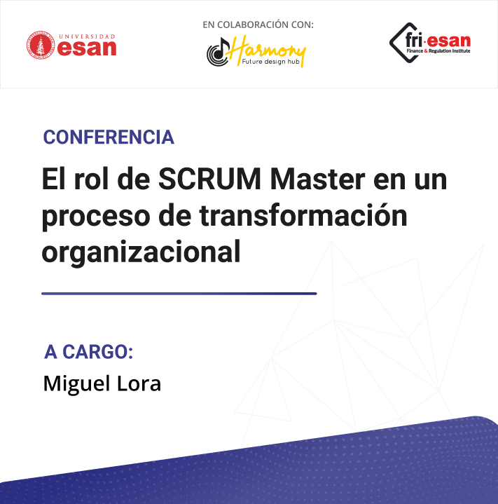 El rol de SCRUM Master en un proceso de transformación organizacional