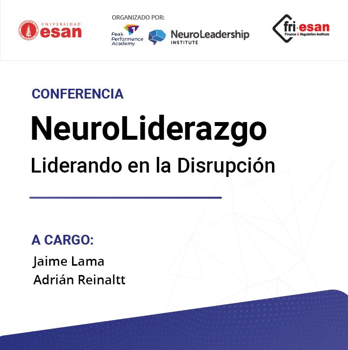 NeuroLiderazgo: Liderando en la Disrupción