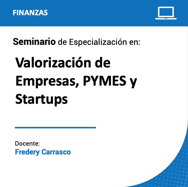 Seminario de Especialización en Valorización de Empresas, PYMES y Startups