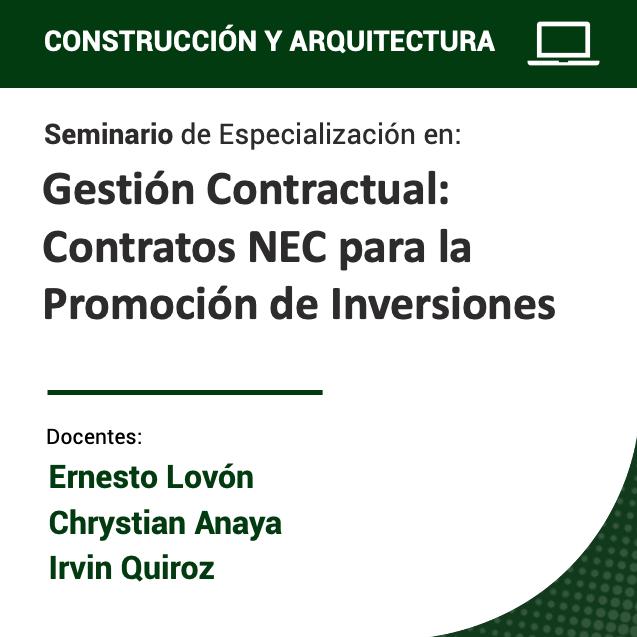Seminario de Especialización en Gestión Contractual: Contratos NEC para la Promoción de Inversiones