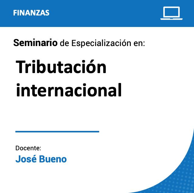 Seminario de Especialización en Tributación internacional