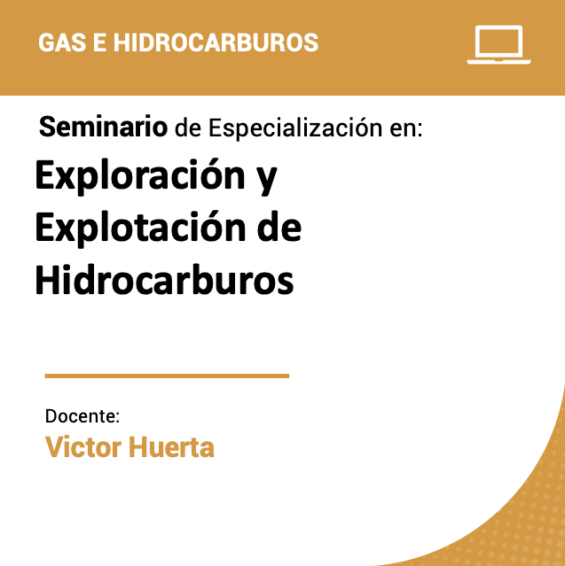 Seminario de Especialización en Exploración y Explotación de Hidrocarburos