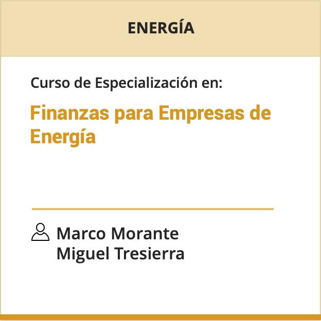 Curso de Especialización en Finanzas para Empresas de Energía