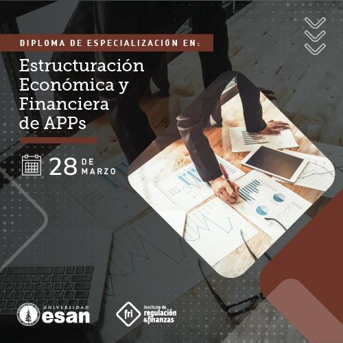 DIPLOMA DE ESPECIALIZACIÓN EN ESTRUCTURACIÓN ECONÓMICA Y FINANCIERA DE APPS-CUOTA INICIAL