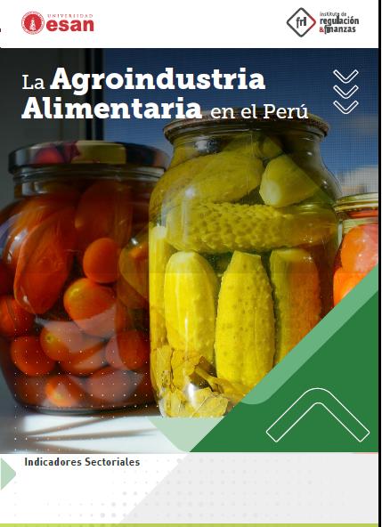 La agroindustria alimentaria en el Perú
