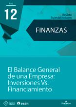 El balance general de una empresa: Inversiones vs Financiamiento